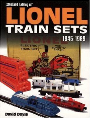 Standard Catalog of Lionel Train Sets 1945-1969 9780896894440