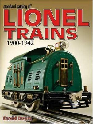 Standard Catalog Of Lionel Trains 1900 1942 By David Doyle