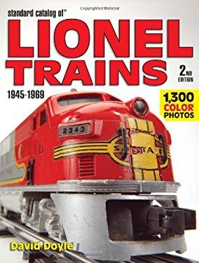 Standard Catalog of Lionel Trains 1945-1969 9780896893788