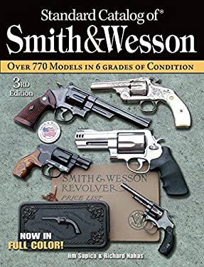 Standard Catalog of Smith & Wesson 9780896892934