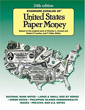 Standard Catalog of United States Paper Money 9780896891555