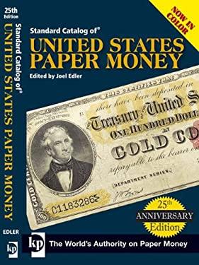 Standard Catalog of United States Paper Money 9780896893818