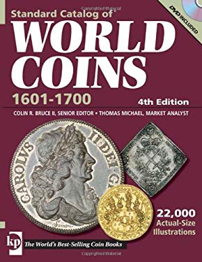 Standard Catalog of World Coins 1601-1700: Seventeenth Century [With DVD] 9780896897083