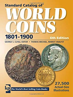Standard Catalog of World Coins, 1801-1900 9780896899407