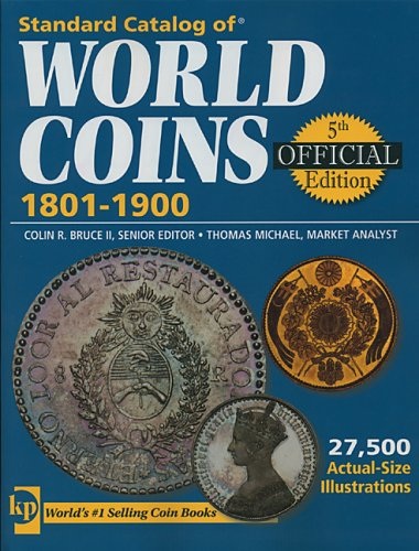 Standard Catalog of World Coins: 1801-1900 9780896893733