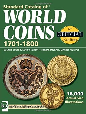 Standard Catalog of World Coins: 1701-1800 9780896895614