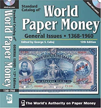Standard Catalog of World Paper Money: General Issues 1368-1960 [With DVD] 9780896897304