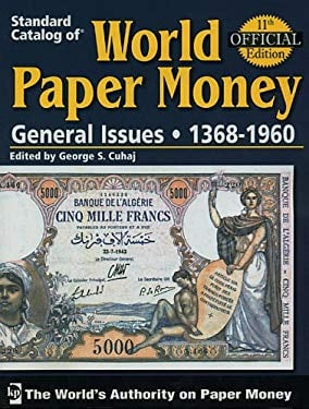 Standard Catalog of World Paper Money General Issues: Volume 2: 1368-1960 9780896894129