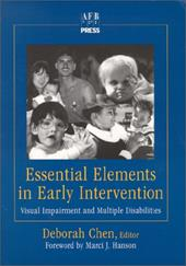 Strategies for Early Intervention: With Infants Who Are Visually Impaired and Have Multiple Disabilities and Their Families