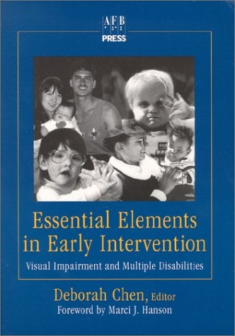 Strategies for Early Intervention: With Infants Who Are Visually Impaired and Have Multiple Disabilities and Their Families 9780891283058