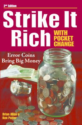 Strike It Rich with Pocket Change 9780896899414
