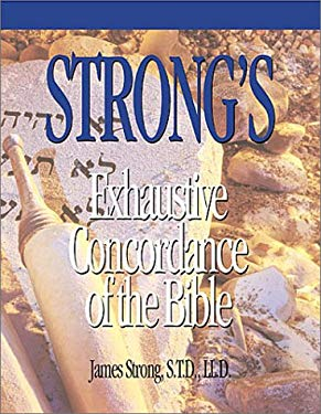 Strongs Exhaustive Concordance 9780899576701