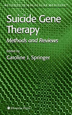 Suicide Gene Therapy: Methods and Reviews 9780896039711