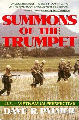 Summons of Trumpet: U.S.-Vietnam in Perspective 9780891415503