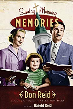 Sunday Morning Memories: A Humorous and Inspirational Look at Growing Up in the Church 9780892215645