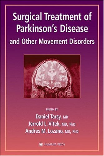 Surgical Treatment of Parkinson's Disease and Other Movement Disorders 9780896039216