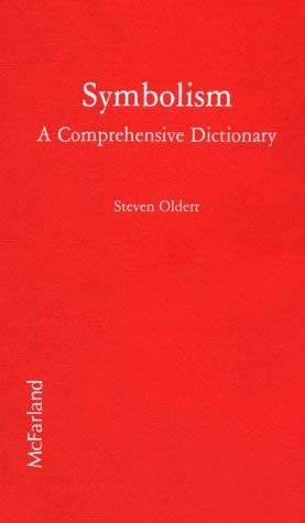 Symbolism: A Comprehensive Dictionary 9780899501871