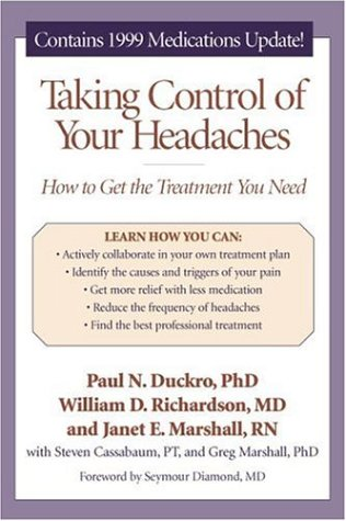 Taking Control of Your Headaches: How to Get the Treatment You Need 9780898627879