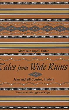 Tales from Wide Ruins: Jean and Bill Cousins, Traders 9780896723689