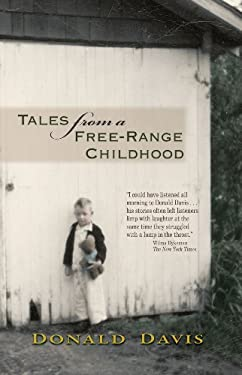 Tales from a Free-Range Childhood 9780895875075