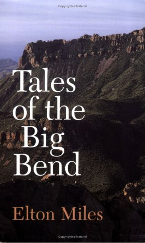 Tales of the Big Bend 9780890963609