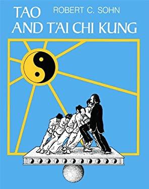 Tao and T'Ai Chi Kung 9780892812172