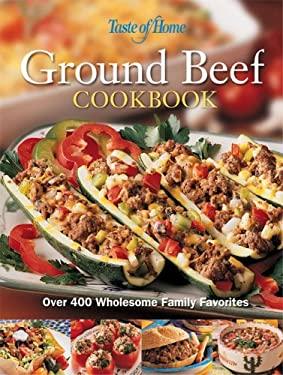 Taste of Home: Ground Beef Cookbook 9780898212679
