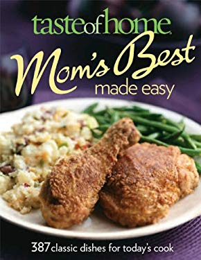 Taste of Home: Mom's Best Made Easy 9780898217520