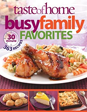 Taste of Home: Busy Family Favorites 9780898218398