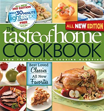 Taste of Home Cookbook, 3rd Edition: Best Loved Classics and All-New Favorites Bonus Chapter