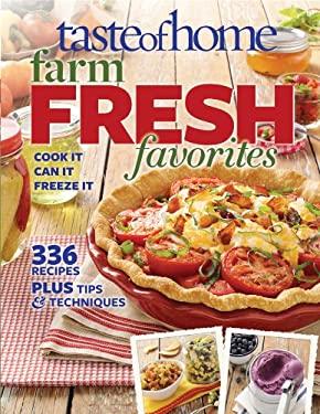 Taste of Home Farm Fresh Favorites