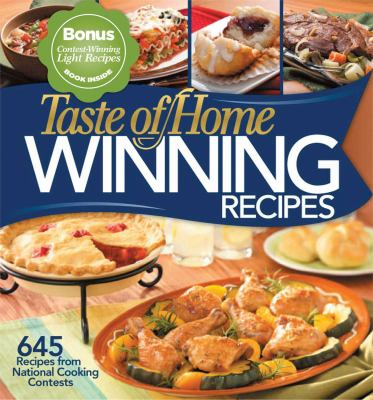 Taste of Home Winning Recipes: 645 Recipes from National Cooking Contests [With Contest-Winning Light Recipes Paperback Book] 9780898217094