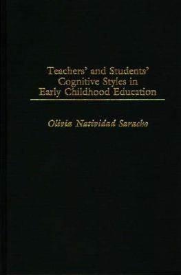 Teachers' and Students' Cognitive Styles in Early Childhood Education