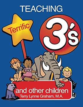 Teaching Terrific Threes: And Other Toddlers 9780893342609