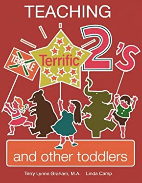 Teaching Terrific Twos and Other Toddlers 9780893341060