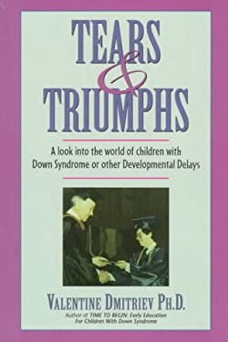 Tears and Triumphs: A Look Into the World of Children with Down's Syndrome and Other Developmental Delays