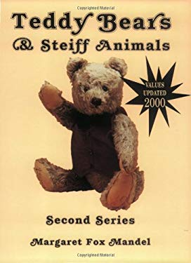 Teddy Bears and Steiff Animals 9780891453567