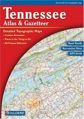 Tennessee Atlas & Gazetteer 9780899333489