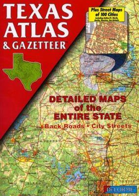 Texas Atlas & Gazetteer 9780899332604