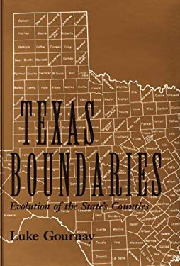 Texas Boundaries: Evolution of the State's Counties 9780890966532