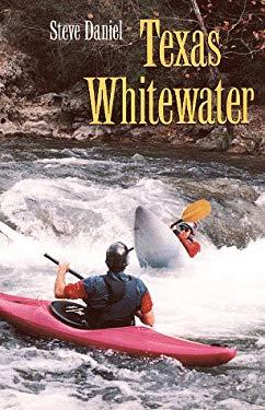 Texas Whitewater 9780890968741