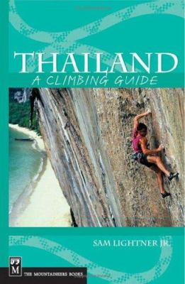 Thailand: A Climbing Guide 9780898867503