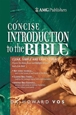 The AMG Concise Introduction to the Bible 9780899574479