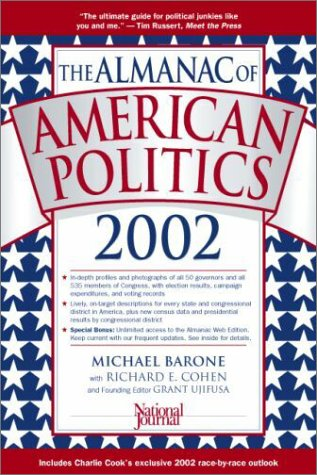 The Almanac of American Politics, 2002 9780892341009