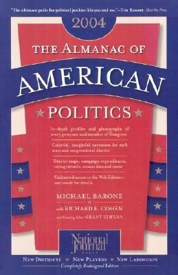 The Almanac of American Politics: The Senators, the Representatives and the Governors: Their Records and Election Results, Their States and Districts 9780892341054