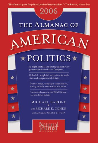 The Almanac of American Politics: The Senators, the Representatives and the Governors: Their Records and Election Results, Their States and Districts 9780892341122