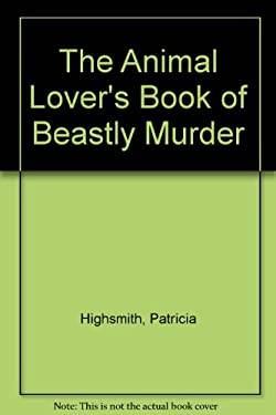 The Animal-Lover's Book of Beastly Murder 9780892969425