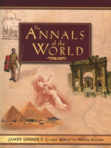 The Annals of the World 9780890515105