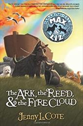 The Ark, the Reed, & the Fire Cloud