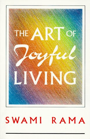 The Art of Joyful Living 9780893891176